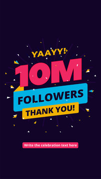 10m followers, one million followers social media post background template. Creative celebration typography design with confetti ornament for online website banner, poster, card.