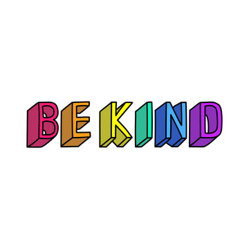 """Be kind"" slogan. Vector illustration. Fun cartoon style design template."