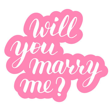 Will you marry me phrase to propose and pop the question, hand-written lettering, script calligraphy, pink sign proposal isolated with outline, vector art for postcard
