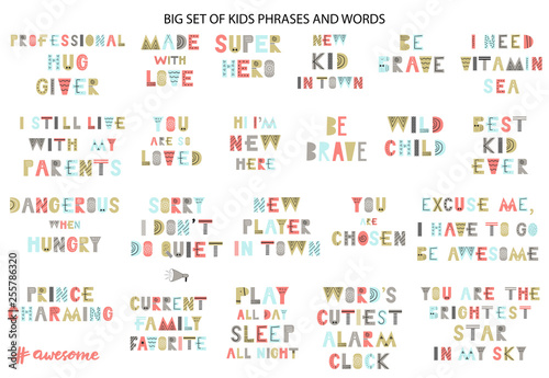 Big kids collection of lettering phrases  Vector illustration