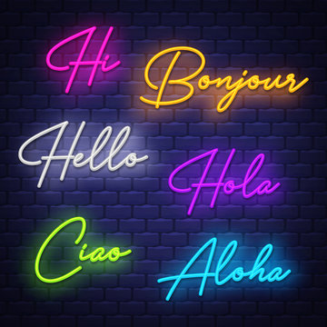 Hello, neon calligraphy. Neon letters of greeting phrase in different languages