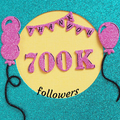 9d7f994fa59 Thanks 700000, 700K subscribers with balloons and flags. for social network  friends, followers
