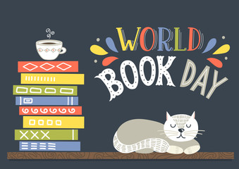 World Book Day. Books stack with cup of tea and white sleeping cat with hand drawn lettering.
