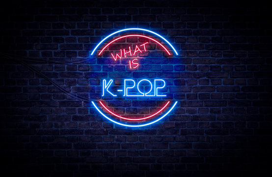 A red and blue neon light sign that reads: What is K-POP