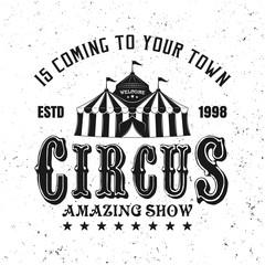 Circus amazing show vector black vintage emblem