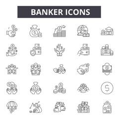 Banker line icons for web and mobile. Editable stroke signs. Banker  outline concept illustrations