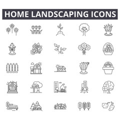 Home landscaping line icons for web and mobile. Editable stroke signs. Home landscaping  outline concept illustrations