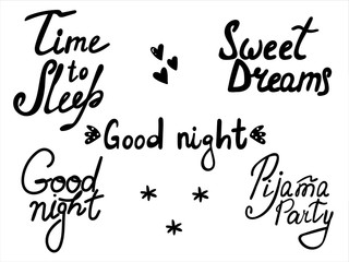 Cute print with lettering. Good night, Pijama Partyt, Sweet dreams, - Vector