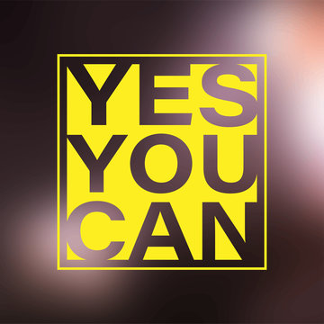 yes you can. Life quote with modern background vector