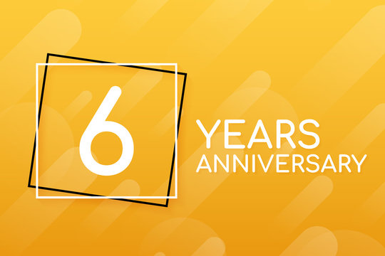 6 years anniversary emblem. Anniversary icon or label. 6 years celebration and congratulation design element. Vector illustration.