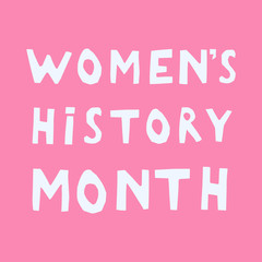 Women's History Month hand lettering on a pink background card, banner, design template