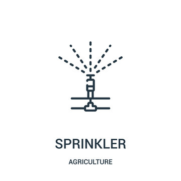 sprinkler icon vector from agriculture collection. Thin line sprinkler outline icon vector illustration. Linear symbol for use on web and mobile apps, logo, print media.