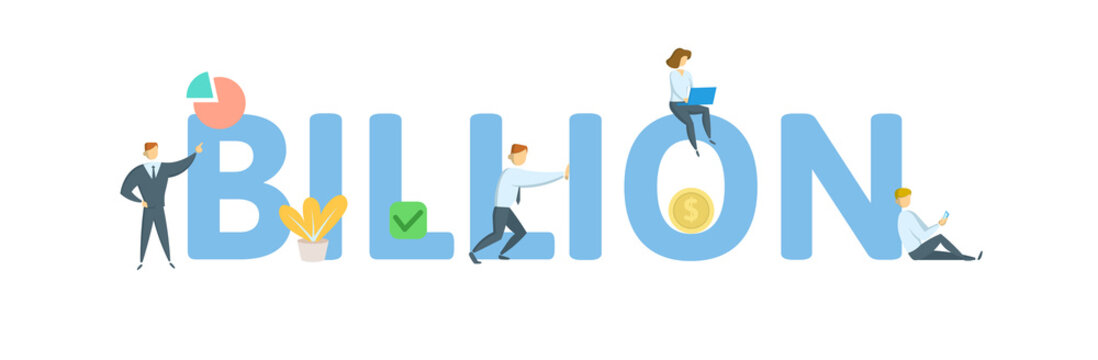 BILLION. Concept with people, letters and icons. Colored flat vector illustration. Isolated on white background.
