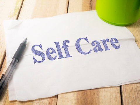 Self Care, Motivational Words Quotes Concept