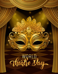 World theatre day lettering. Carnival Party invitation card template. Spring holidays. Vector illustration EPS10.0.