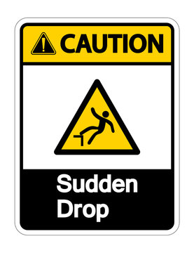 Caution Sudden Drop Symbol Sign On White Background,Vector Illustration