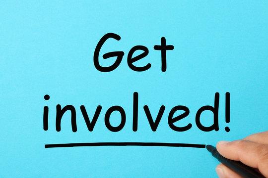 Get involved concept