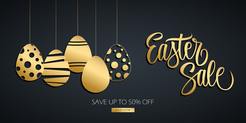 Easter Sale special offer banner with hand drawn lettering and gold colored easter eggs. Discount up to 50% off. Shop now! Vector illustration for Easter holiday discount shopping.