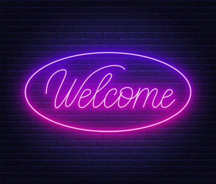 Neon sign welcome on brick wall background. Vector illustration