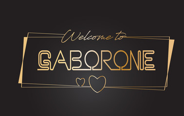 Gaborone Welcome to Golden text Neon Lettering Typography Vector Illustration.