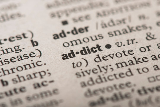 """""""Addict"""" Definition in dictionary"""