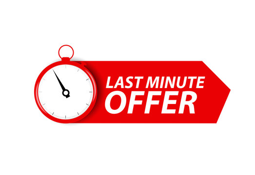 Offer sale business sign with Last Minute Offer Promotion. Vector illustration