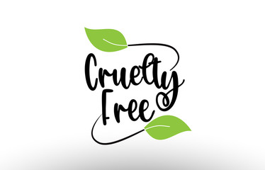 Cruelty Free word text with green leaf logo icon design