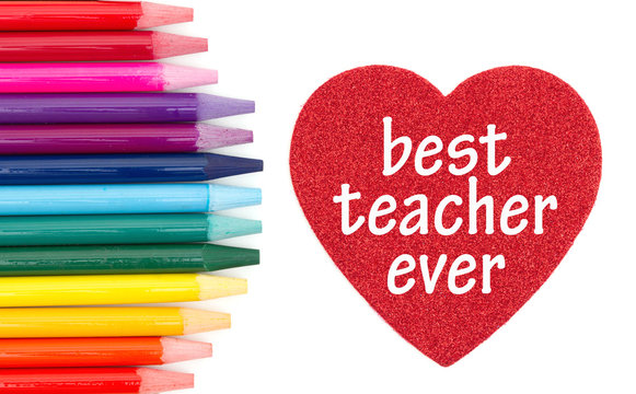 Best teacher ever message on red heart with colored watercolor pencils