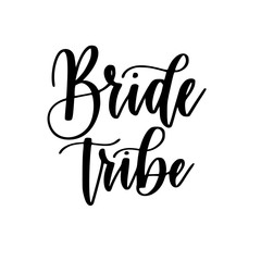 Bride tribe bachelorette party vector calligraphy design