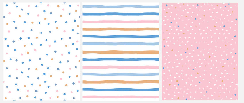 Cute Pastel Color Geometric Seamless Vector Patterns.Pink, Blue and Yellow Polka Dots and Vertical Stripes on a White Background. Tiny Triangles on a Pink. Lovely  Infantile Repeatable Design.