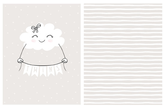Lovely Gender Neutral Baby Shower Vector Card. Smiling White Fluffy Cloud Holding a Banner with the Inscription Twins.Cute Hand Drawn Cloud on a Light Gray Background.Irregular Stripped Vector Pattern