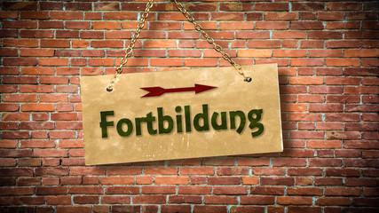 Fototapete - Schild 388 - Fortbildung