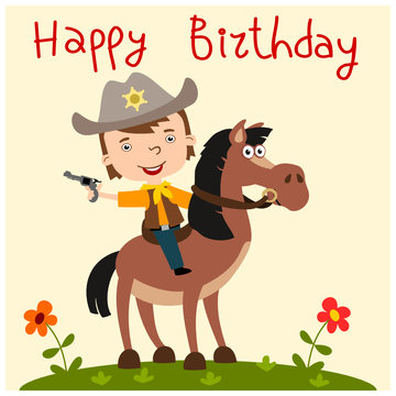 Funny boy in cowboy suit with a gun sitting on a horse and text Happy birthday