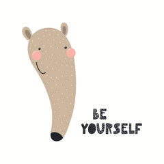Spoed Fotobehang Illustraties Hand drawn vector illustration of a cute funny anteater face, with lettering quote Be yourself. Isolated objects on white background. Scandinavian style flat design. Concept for children print.