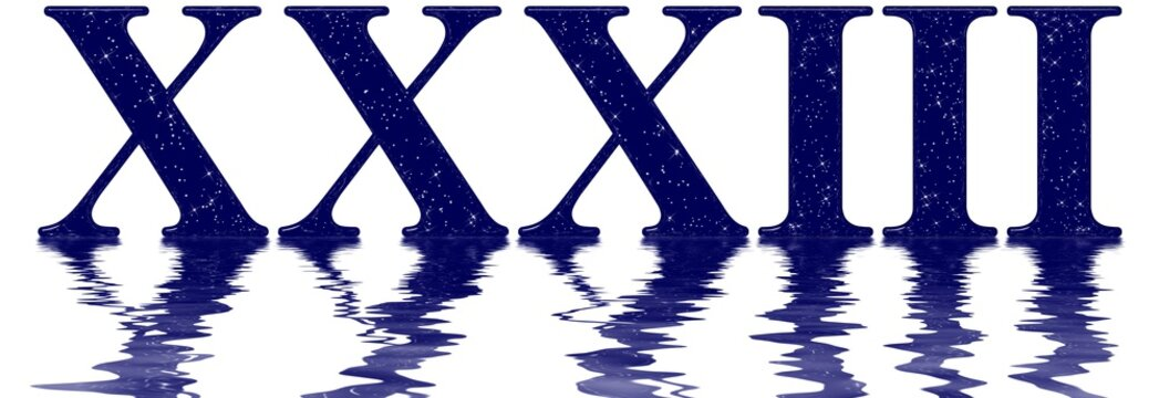 Roman numeral 33, thirty three, star sky texture imitation, reflected on the water surface, isolated on white, 3d render