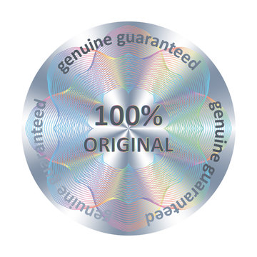 100% original Round hologram realistic sticker. Vector element for product quality guarantee