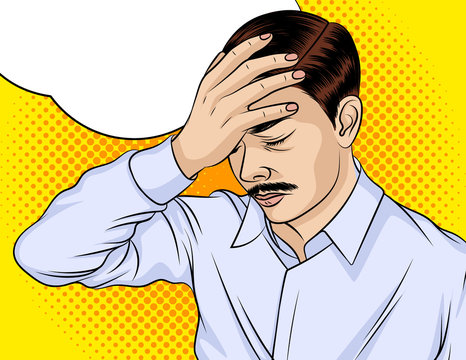 Color vector illustration of a pop art man with a headache. A man in stress and anxiety. A business man put his hand on his head. Man upset and worried about something