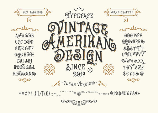 Font Vintage American Design. Hand crafted retro typeface. Handmade type letters numbers punctuation accents. Original handwritten graphic alphabet. Vector illustration old badge label logo template