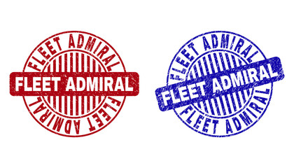 Grunge FLEET ADMIRAL round stamp seals isolated on a white background. Round seals with grunge texture in red and blue colors.