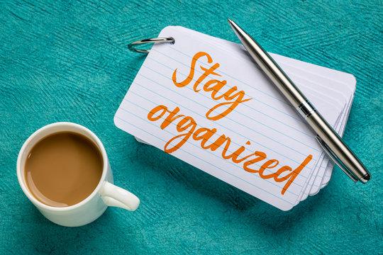 Stay organized reminder