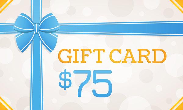 Gift Card, gift voucher - 75 dollars