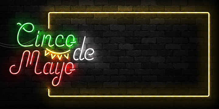 Vector realistic isolated neon sign of Cinco De Mayo frame logo for template decoration on the wall background. Concept of Viva Mexico.
