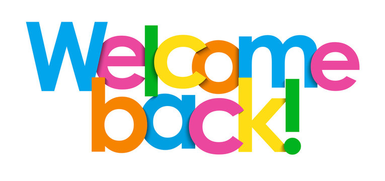 WELCOME BACK! colorful typography banner