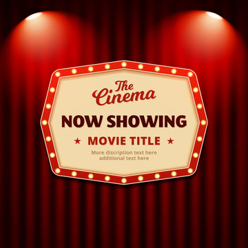 Now showing movie in cinema poster design. retro billboard sign with spotlights and theater curtain background vector illustration