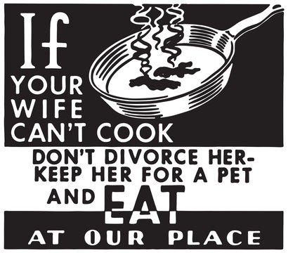 If Your Wife Can't Cook - Retro Ad Art Banner