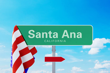 Santa Ana California Road or Town Sign. Flag of the united states. Blue Sky. Red arrow shows the direction in the city