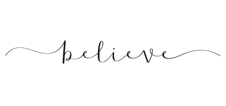 BELIEVE brush calligraphy banner
