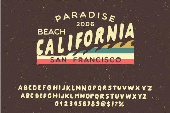 California vintage print. Hand made vector font. Retro fashioned T Shirt badge.