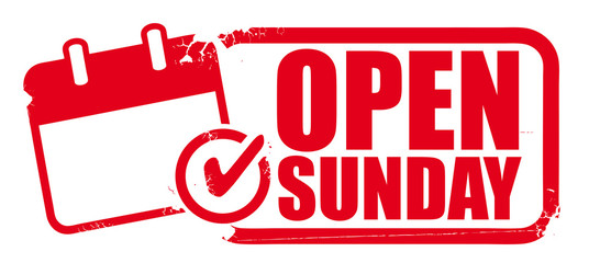 Open sunday rubber stamp or label for business promotion on white background