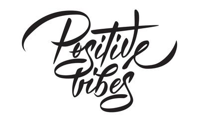 Positive vibes - hand lettering. Black inscription on white background. Vector illustration.